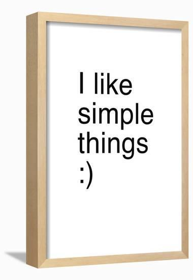 I Like Simple Things-Coni Della Vedova-Framed Poster