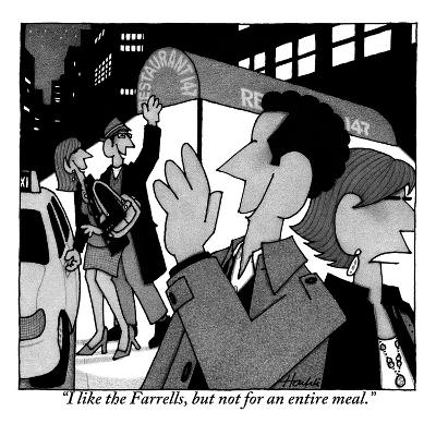 """""""I like the Farrells, but not for an entire meal."""" - New Yorker Cartoon-William Haefeli-Premium Giclee Print"""