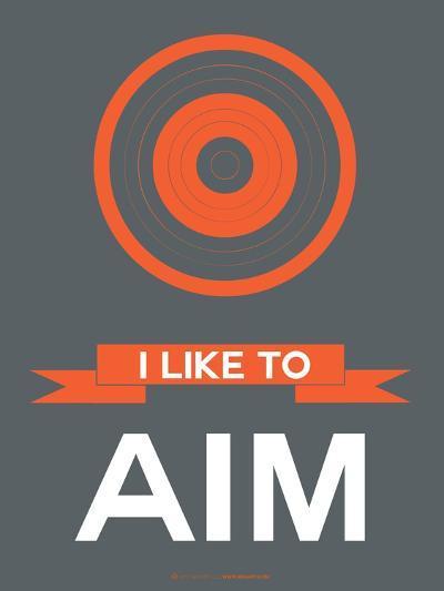 I Like to Aim 1-NaxArt-Art Print