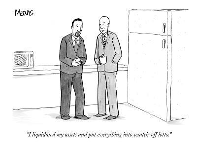 """""""I liquidated my assets and put everything into scratch-off lotto."""" - New Yorker Cartoon-Sam Means-Premium Giclee Print"""