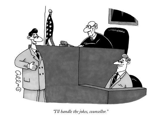 """I'll handle the jokes, counsellor."" - New Yorker Cartoon-J.C. Duffy-Premium Giclee Print"