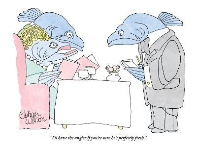 """""""I'll have the angler if you're sure he's perfectly fresh."""" - New Yorker Cartoon-Gahan Wilson-Premium Giclee Print"""