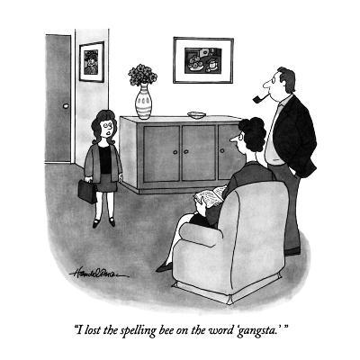 """I lost the spelling bee on the word 'gangsta.' "" - New Yorker Cartoon-J.B. Handelsman-Premium Giclee Print"