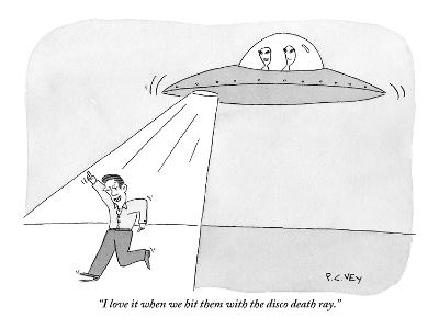 """I love it when we hit them with the disco death ray."" - New Yorker Cartoon-Peter C. Vey-Premium Giclee Print"
