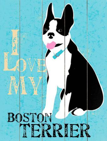 I Love My Boton Terrier