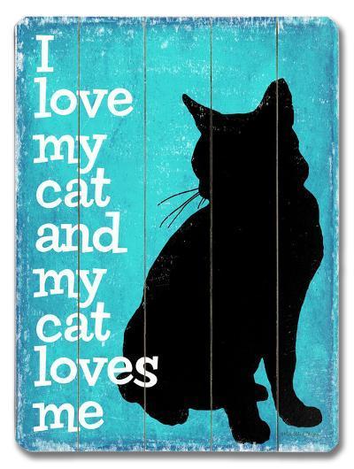 I love my Cat--Wood Sign