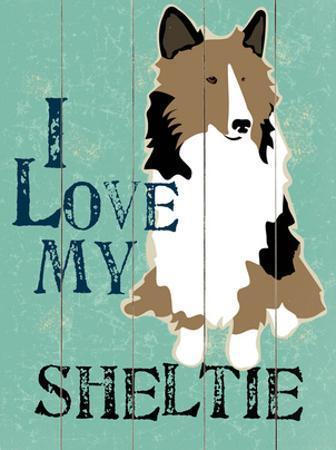 I Love My Sheltie