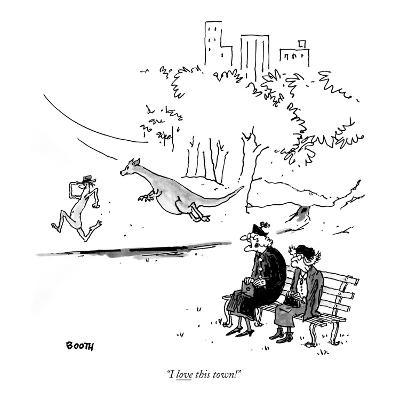 """""""I love this town!"""" - New Yorker Cartoon-George Booth-Premium Giclee Print"""