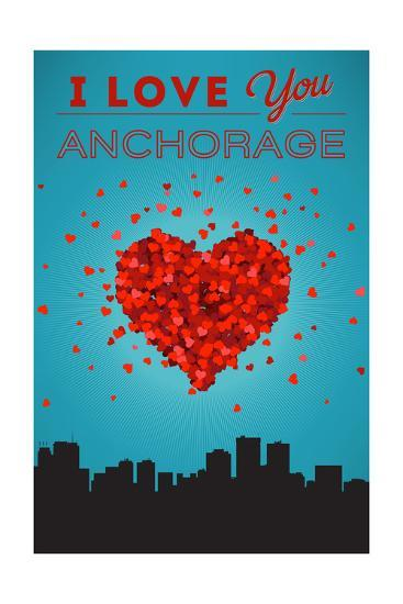 I Love You Anchorage, Alaska-Lantern Press-Art Print