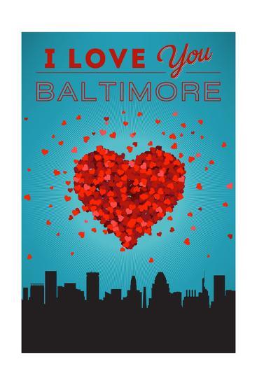 I Love You Baltimore, Maryland-Lantern Press-Art Print