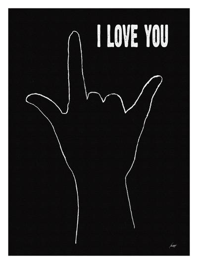 I Love You (Hand Sign-Lisa Weedn-Giclee Print