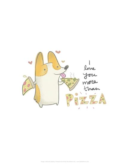 I love you more than pizza dog - Hannah Stephey Cartoon Dog Print-Hannah Stephey-Art Print