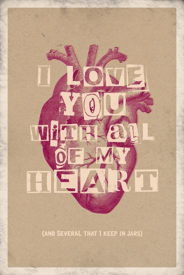 I Love You With All My Heart--Art Print