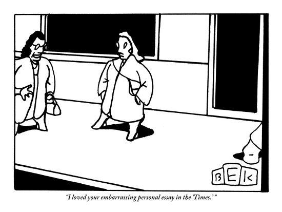 I Loved Your Embarrassing Personal Essay In The Times   New  I Loved Your Embarrassing Personal Essay In The Times   New Yorker  Cartoon Premium Giclee Print By Bruce Eric Kaplan  Artcom Research Essay Thesis Statement Example also English Debate Essay  Thesis Statement Examples Essays