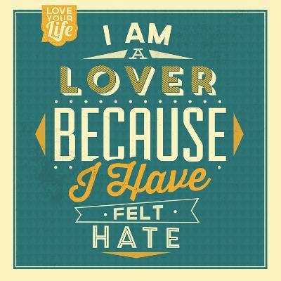 I'm a Lover-Lorand Okos-Art Print