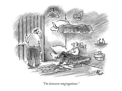 """I'm between congregations."" - New Yorker Cartoon-Frank Cotham-Premium Giclee Print"