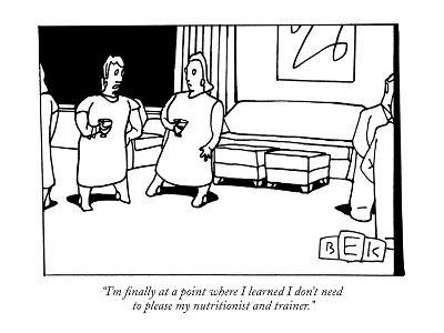 """I'm finally at a point where I learned I don't need to please my nutritio?"" - New Yorker Cartoon-Bruce Eric Kaplan-Premium Giclee Print"