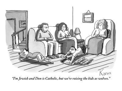 """I'm Jewish and Don is Catholic, but we're raising the kids as wolves."" - New Yorker Cartoon-Zachary Kanin-Premium Giclee Print"