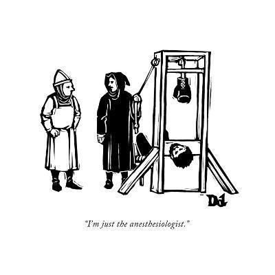 """I'm just the anesthesiologist."" - New Yorker Cartoon-Drew Dernavich-Premium Giclee Print"