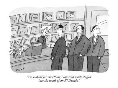 https://imgc.artprintimages.com/img/print/i-m-looking-for-something-i-can-read-while-stuffed-into-the-trunk-of-an-e-new-yorker-cartoon_u-l-pgq7ch0.jpg?p=0