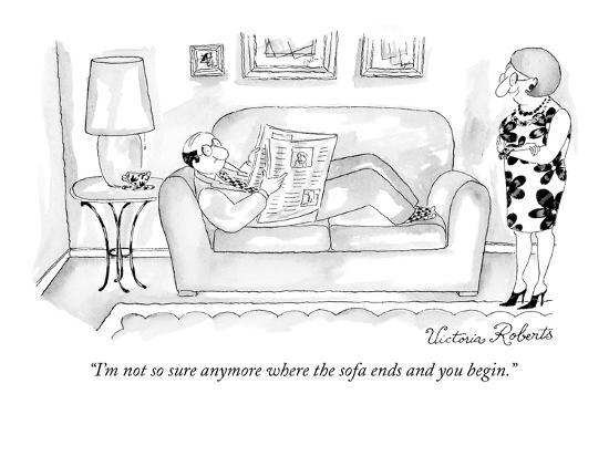 """""""I'm not so sure anymore where the sofa ends and you begin."""" - New Yorker Cartoon-Victoria Roberts-Premium Giclee Print"""