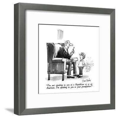 """""""I'm not speaking to you as a Republican or as an American.  I'm speaking ?"""" - New Yorker Cartoon-Dana Fradon-Framed Premium Giclee Print"""