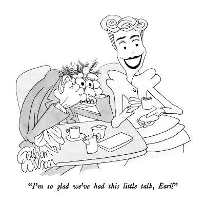 """I'm so glad we've had this little talk, Earl!"" - New Yorker Cartoon-Gahan Wilson-Premium Giclee Print"