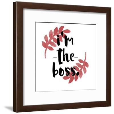I'm The Boss-Jelena Matic-Framed Art Print