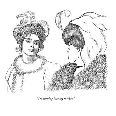 https://imgc.artprintimages.com/img/print/i-m-turning-into-my-mother-new-yorker-cartoon_u-l-pgqj1o0.jpg?p=0