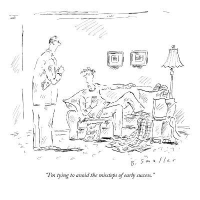 """""""I'm tying to avoid the missteps of early success."""" - New Yorker Cartoon-Barbara Smaller-Premium Giclee Print"""