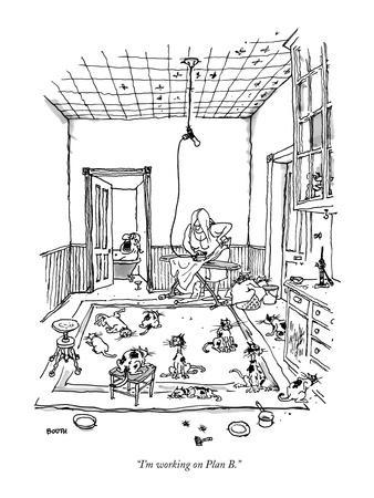 """I'm working on Plan B."" - New Yorker Cartoon-George Booth-Premium Giclee Print"