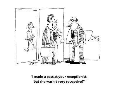 """I made a pass at your receptionist, but she wasn't very receptive!""  - Cartoon-Bob Zahn-Premium Giclee Print"
