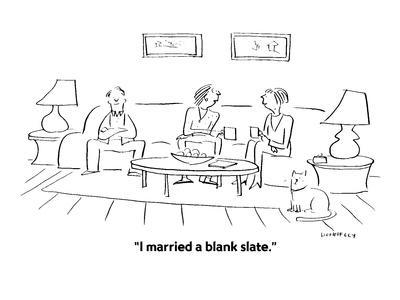 https://imgc.artprintimages.com/img/print/i-married-a-blank-slate-cartoon_u-l-pgrghc0.jpg?p=0