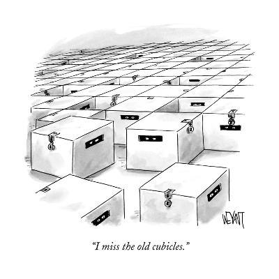 """""""I miss the old cubicles."""" - New Yorker Cartoon-Christopher Weyant-Premium Giclee Print"""