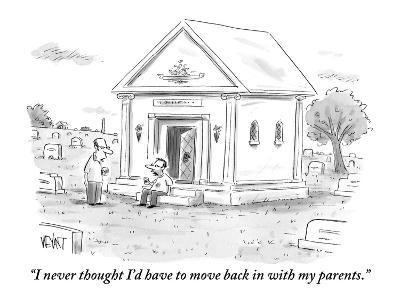"""""""I never thought I'd have to move back in with my parents."""" - New Yorker Cartoon-Christopher Weyant-Premium Giclee Print"""