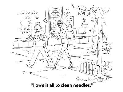 """I owe it all to clean needles."" - Cartoon-Danny Shanahan-Premium Giclee Print"