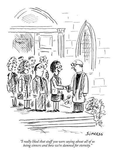 """""""I really liked that stuff you were saying about all of us being sinners a?"""" - New Yorker Cartoon-David Sipress-Premium Giclee Print"""