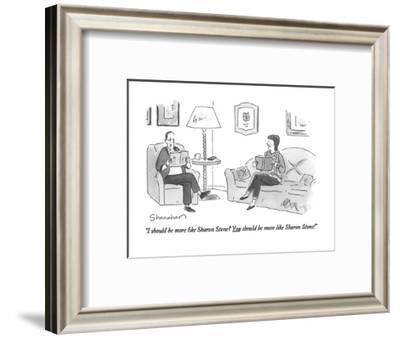 """I should be more like Sharon Stone?  You should be more like Sharon Stone?"" - New Yorker Cartoon-Danny Shanahan-Framed Premium Giclee Print"