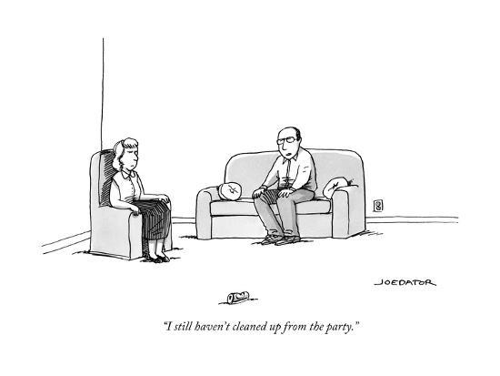 """I still haven't cleaned up from the party."" - New Yorker Cartoon-Joe Dator-Premium Giclee Print"