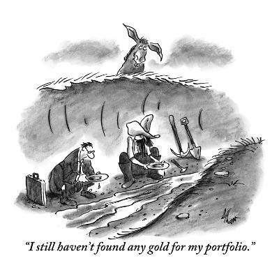 """I still haven't found any gold for my portfolio."" - New Yorker Cartoon-Frank Cotham-Premium Giclee Print"
