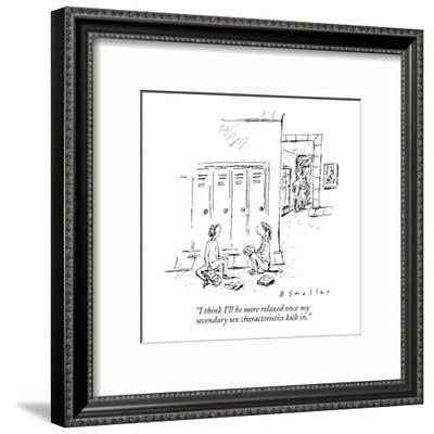 """I think I'll be more relaxed once my secondary sex characteristics kick in."" - New Yorker Cartoon-Barbara Smaller-Framed Premium Giclee Print"