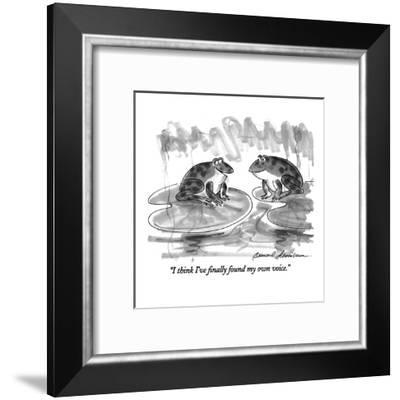 """I think I've finally found my own voice."" - New Yorker Cartoon-Bernard Schoenbaum-Framed Premium Giclee Print"