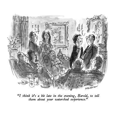"""""""I think it's a bit late in the evening, Harold, to tell them about your w?"""" - New Yorker Cartoon-James Stevenson-Premium Giclee Print"""
