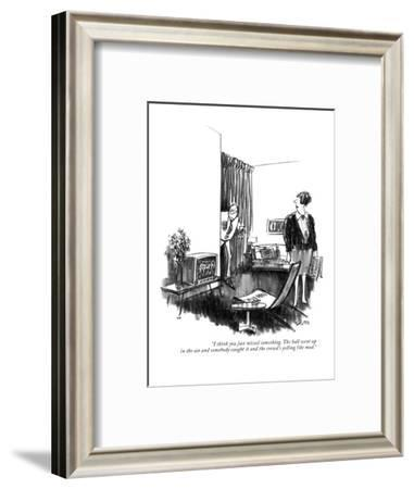 """""""I think you just missed something. The ball went up in the air and somebo?"""" - New Yorker Cartoon-Charles Saxon-Framed Premium Giclee Print"""