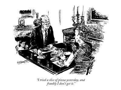 https://imgc.artprintimages.com/img/print/i-tried-a-slice-of-pizza-yesterday-and-frankly-i-don-t-get-it-new-yorker-cartoon_u-l-pgshqi0.jpg?p=0