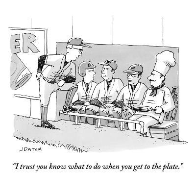 """""""I trust you know what to do when you get to the plate."""" - New Yorker Cartoon-Joe Dator-Premium Giclee Print"""