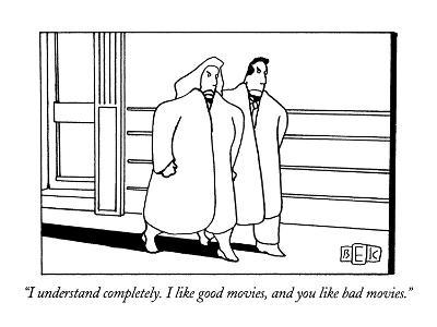 """""""I understand completely.  I like good movies, and you like bad movies."""" - New Yorker Cartoon-Bruce Eric Kaplan-Premium Giclee Print"""