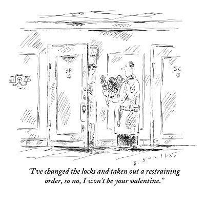 """I've changed the locks and taken out a restraining order, so no, I won't ?"" - New Yorker Cartoon-Barbara Smaller-Premium Giclee Print"
