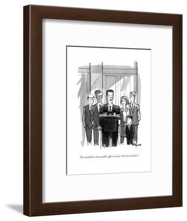 """I've decided to leave public office because I lost the election."" - New Yorker Cartoon-Kaamran Hafeez-Framed Premium Giclee Print"