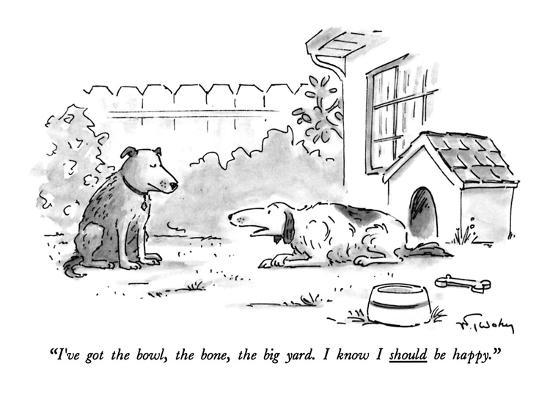 """I've got the bowl, the bone, the big yard. I know I should be happy."" - New Yorker Cartoon-Mike Twohy-Premium Giclee Print"